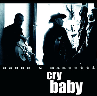 Cry Baby by Sacco & Mancetti
