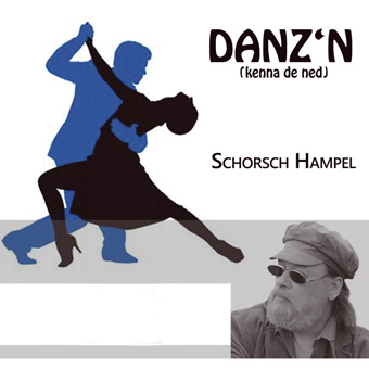 Danzn (kenna de ned)  by Hampel, Schorsch