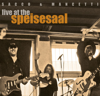 Live At The Speisesaal by Sacco & Mancetti
