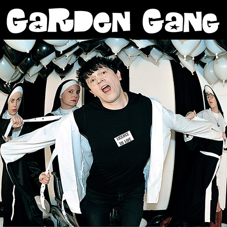 Licence To Live by Garden Gang
