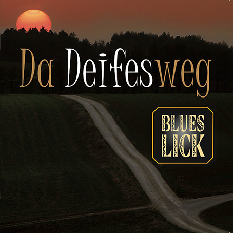 Blues Lick - Da Deifesweg