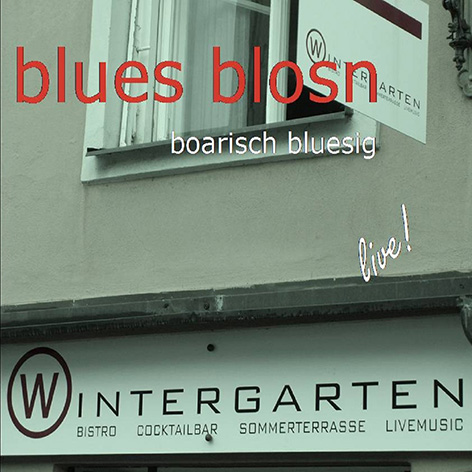 blues blosn - Live im Wintergarten