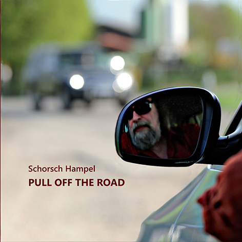 Pull Off The Road von Hampel, Schorsch