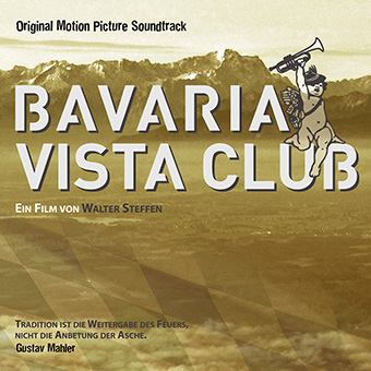 Various Composers - Soundtracks - Bavaria Vista Club (Original Motion Picture Soundtrack)