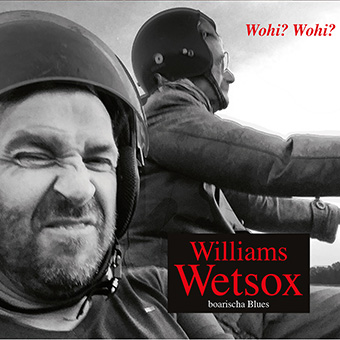 Williams Wetsox - Wohi? Wohi?