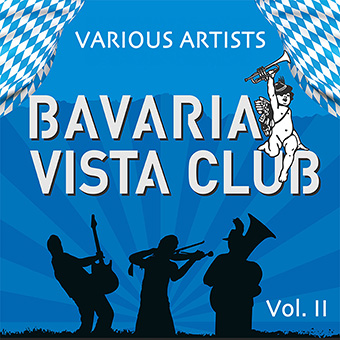 Various Artists - Mundart - Bavaria Vista Club Vol. II