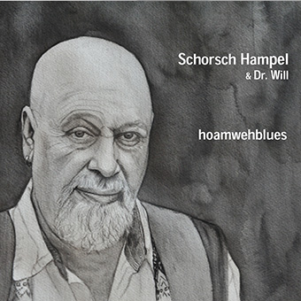 hoamwehblues by Hampel, Schorsch