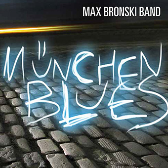 München Blues by Max Bronski Band