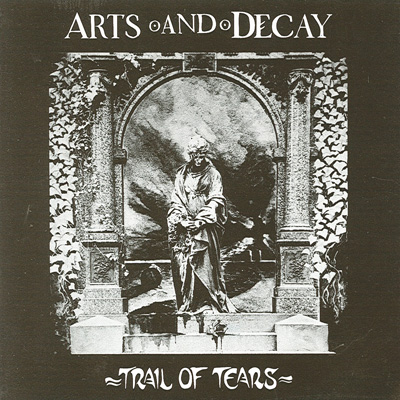 Trail Of Tears by Arts & Decay
