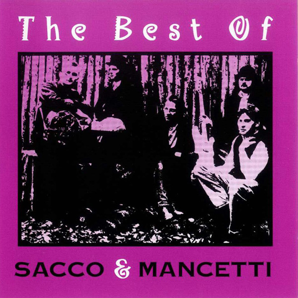The Best Of by Sacco & Mancetti