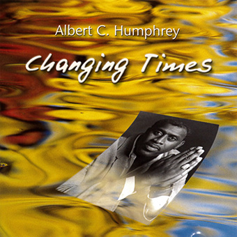 Changing Times von Humphrey, Albert C.