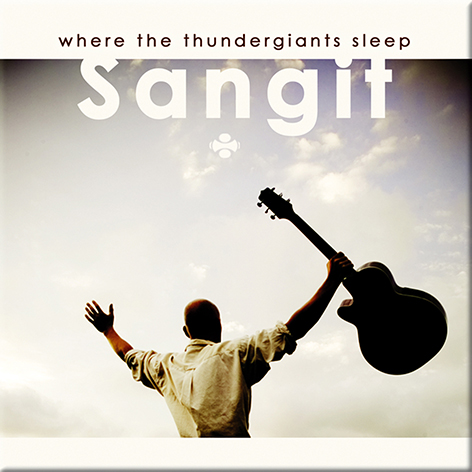 Where The Thundergiants Sleep von Sangit