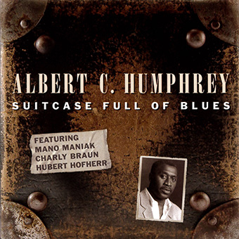Humphrey, Albert C. - Suitcase Full Of Blues