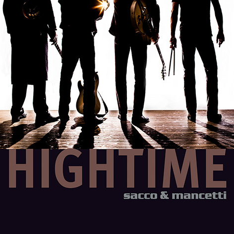 Hightime by Sacco & Mancetti