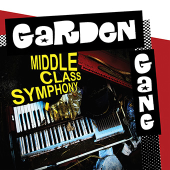 Middle Class Symphony by Garden Gang