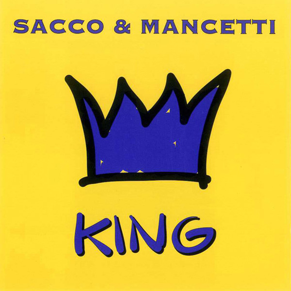 King by Sacco & Mancetti
