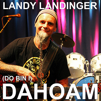 Landy Landinger - (Do bin i)  Dahoam