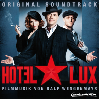 Ralf Wengenmayr - O.S.T. 'Hotel Lux'
