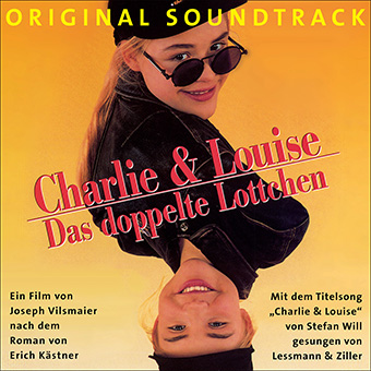 Charlie & Louise - Das doppelte Lottchen (Original Motion Picture Soundtrack) by  O.S.T. Charlie & Louise