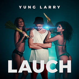Yung Larry - Lauch