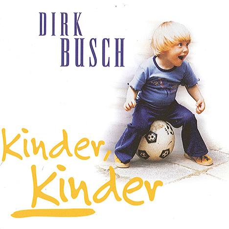 Kinder Kinder by Busch, Dirk