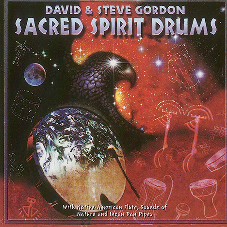 Sacred Spirit Drums von Gordon, David & Steve