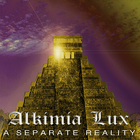 A Separate Reality von Alquimia