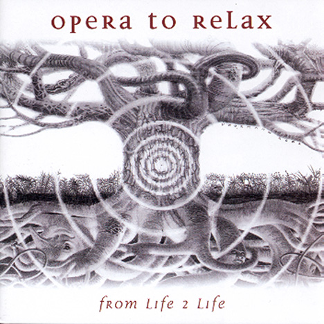 From Life 2 Life von Opera To Relax