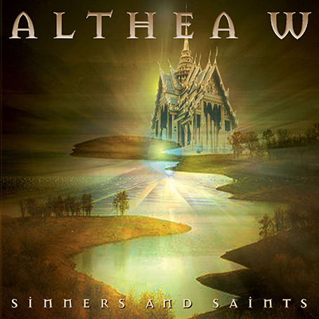 Sinners & Saints by Althea W.