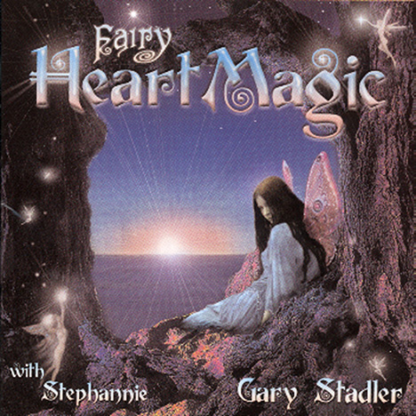 Fairy Heart Magic von Stadler, Gary
