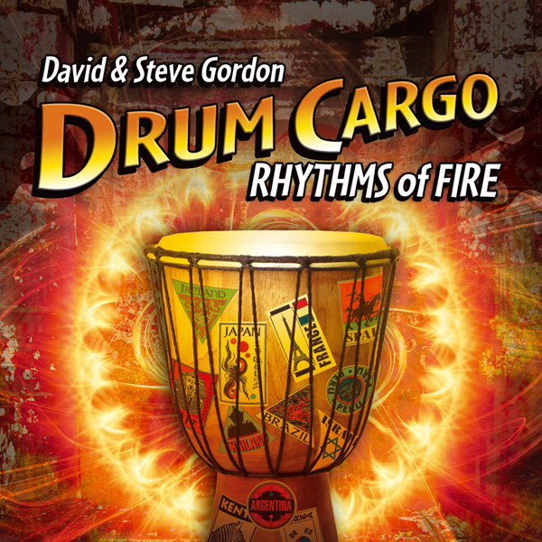 Drum Cargo - Rhythms of Fire von Gordon, David & Steve