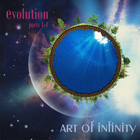 Art Of Infinity - Evolution (Part 1 – 4)