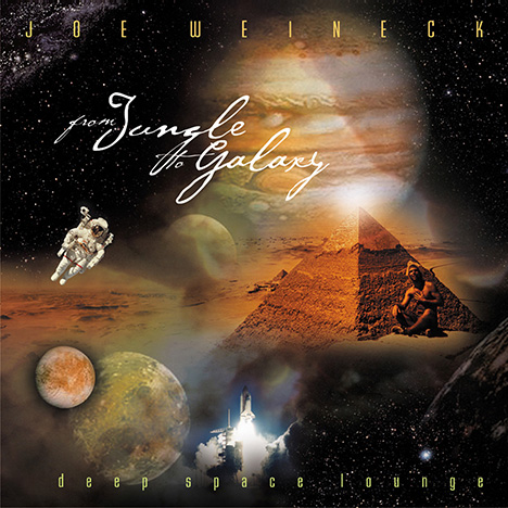From Jungle To Galaxy - Deep Space Lounge von Weineck, Joe