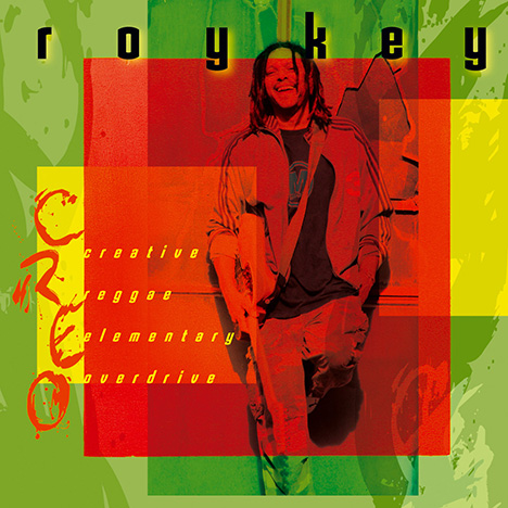 C.R.E.O. (Creative Reggae Elementary Overdrive) by Roykey Creo & The Resistance