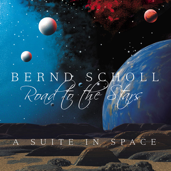 Road to the Stars - A Suite In Space by Scholl, Bernd