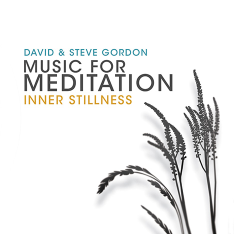 Inner Stillness (Music For Meditation) von Gordon, David & Steve