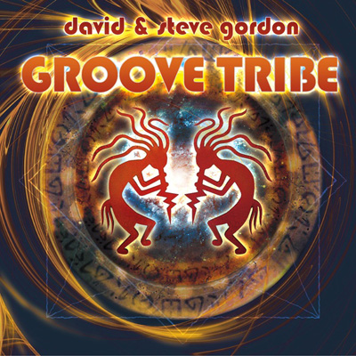 Groove Tribe von Gordon, David & Steve