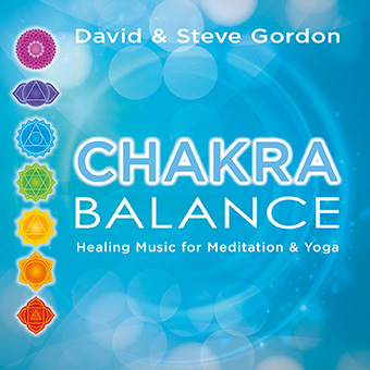 Gordon, David & Steve - Chakra Balance:Healing Music for Meditation & Yoga