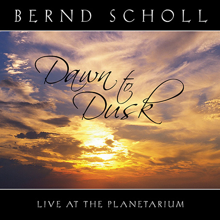 Dawn To Dusk - Live At The Planetarium von Scholl, Bernd