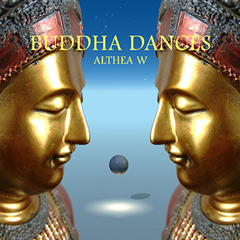 Buddha Dances von Althea W.