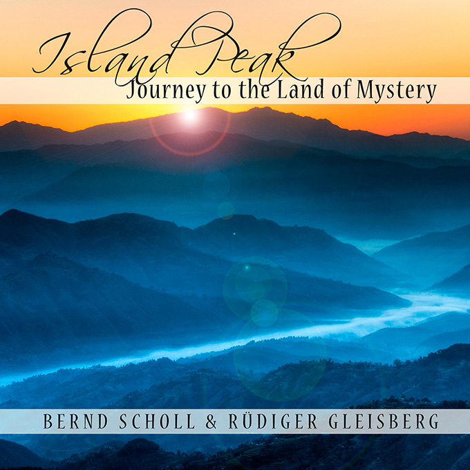 Island Peak - Journey to the Land of Mystery by Bernd Scholl & Rüdiger Gleisberg