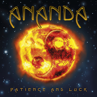 Patience And Luck von Ananda