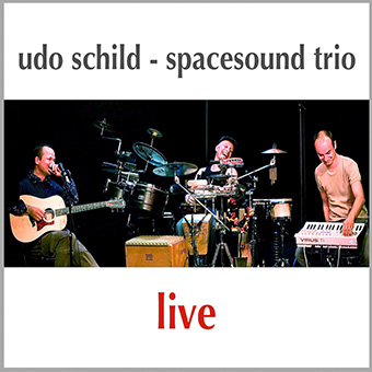 Live by Udo Schild - Spacesound Trio