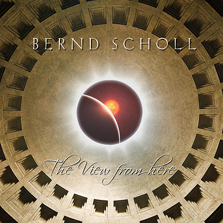 The View From Here by Scholl, Bernd