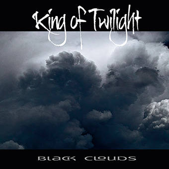 King Of Twilight - Black Clouds