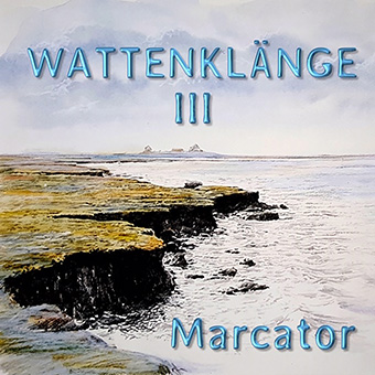 3rd part of the successful Wattenklänge series