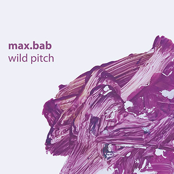 max.bab - Wild Pitch