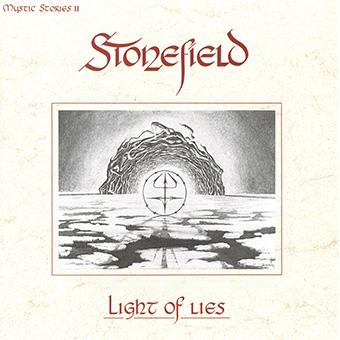 Stonefield - The Light Of Lies